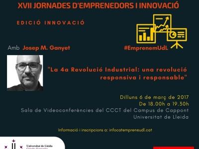 Cartell de la conferència: La 4a Revolució Industrial, un revolució responsiva i responsable